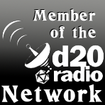 Member of the d20 Radio Network