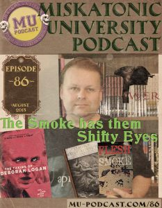 MUP_086_The_Smoke_has_them_Shifty_Eyes_800